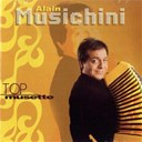 Alain Musichini - Top musette