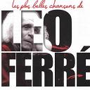Léo Ferré - Léo ferré: les plus belles chansons