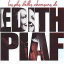 Édith Piaf - Piaf : les plus belles chansons