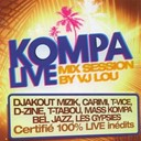 Bel Jazz / Carimi / D-Zine / Djakout Mizik / Les Gypsies / Mass Kompa / T Tabou / T Vice - Kompa live (mix session by vj lou)