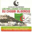 Amar Ezzahi / Dahmane El Harrachi / El Hachemi Guerouabi / Fadila Dziriya - Collection ramadan : chaabi algérois (les meilleures chansons)