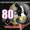 Pop 80 Orchestra - Les succès des années 80, vol. 7