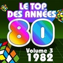 Pop 80 Orchestra / Pop Soleil Orchestra / The Disco Orchestra / The Romantic Orchestra / The Top Orchestra - Le top des années 80 (vol. 3 : 1982)