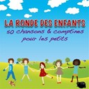 Chansons Et Comptines - La Ronde des enfants (50 chansons et comptines pour les petits)