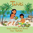 Auguste Tagaroa - Tahiti: chansons, berceuses et danses