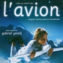 Gabriel Yared - L'avion (B.O.F.)