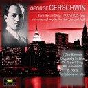 George Gershwin - Instrumental works for the concert hall
