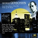 George Gershwin - Early recordings of the 20´s