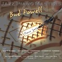 Bud Powell - Jazz piano master: bud powell