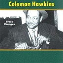 Coleman Hawkins - Blues changes