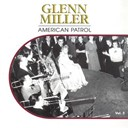Glenn Miller - American patrol, vol. 5