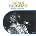 Sarah Vaughan - Body and soul, vol. 4