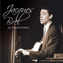 Jacques Brel - Au printemps