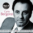 Carlo Bergonzi / Orchestra Dell'accademia Di Santa Cecilia Roma / Tullio Serafin - Carlo bergonzi: der gr&ouml;&szlig;te seiner zeit, vol. 4