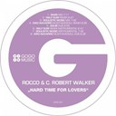 C. Robert Walker / Rocco - Hard time for lovers