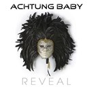 Achtung Baby - Reveal (Incl. Remix Vers. 2011)