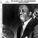 Art Blakey / Art Blakey And The Jazz Messenger - A night in tunisia