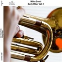 Miles Davis - Early miles, vol. 1
