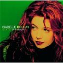 Isabelle Boulay - Etats d'amour