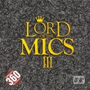 Blacks / D Double E / D Power / Footsie / Frisco / Fudaguy, Roachy, Stutta / Hypes / Jammer / Jammin / Jme / Lay Z / Merky Ace / P Money / Skepta / Sox / Stayfresh / Steel Banglez / Tez Kidd / Tre Mission - Lord of the mics iii