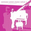 Howard Jones - Piano solos for friends and loved ones, vol. 2