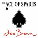Joe Brown - The ace of spades