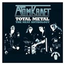 Atomkraft - Total metal: the neat anthology