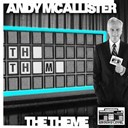 Andy Mcallister - The theme
