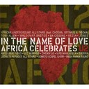 U2 - In the name of love - africa celebrates u2