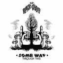 The Black Ghosts - Some way through this