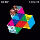 The Whip - Blackout
