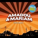 Amadou &amp; Mariam - Coulibaly remixes