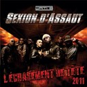 Sexion D'assaut - L'écrasement de tête 2011