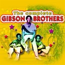 Gibson Brothers - The complete of gibson brothers