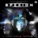 Spexion - Those eyes / telepathic