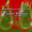 Frankie Vaughan - The definitive collection of frankie vaughan christmas songs