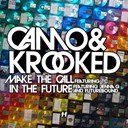 Camo / Krooked - Make the call ep