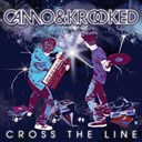 Camo / Krooked - Cross the line