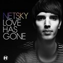 Netsky - Love has gone