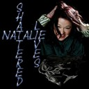 Natalie - Shattered lives