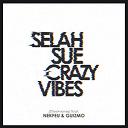 Guizmo / Nekfeu / Selah Sue - Crazy vibes