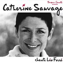 Catherine Sauvage - Catherine sauvage chante léo ferré
