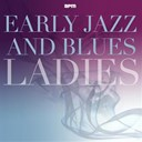Alberta Hunter / Alice Faye / Bessie Smith / Billie Holiday / Clara Smith / Eartha Kitt / Ethel Waters / Georgia White / Gertrude Lawrence / Gracie Fields / Lizzie Miles / Martha Copeland / Memphis Minnie / Peggy Lee / Ruth Etting / Sippie Wallace / Teddy Wilson Orchestra / Vera Lynn / Victoria Spivey - Early jazz & blues ladies