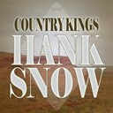 Hank Snow - Country Kings