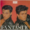 Wham - Fantastic