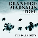Branford Marsalis - The dark keys
