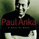 Céline Dion / Paul Anka - A body of work