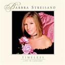 Barbra Streisand / Lauren Frost - Timeless (live in concert)