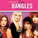 The Bangles - Les indispensables