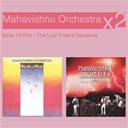 John Mc Laughlin / John Mc Laughlin / Mahavishnu Orchestra - birds of fire - the lost trident sessions